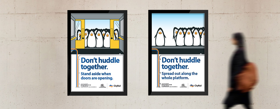 Design for City Rail 'Don't Huddle' advertising campaign.